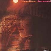 TOMMY DORSEY - Sentimental (CD, 1982 Reissue on MCA Records)