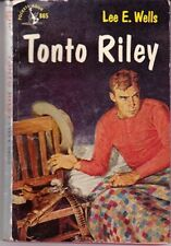 Lee E. Wells: Tonto Riley. : Pocket [Canadian] 827598