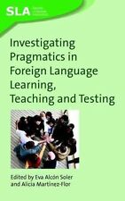Investigating Pragmatics in Fo by Eva Alcon Soler Paperback Book (English)