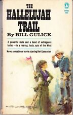 Bill Gulick: Hallelujah Trail. : Popular Library 825911