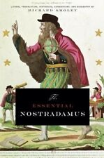 The Essential Nostradamus: Literal Translation, Historical Commentary, and Biogr