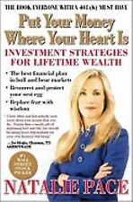 Put Your Money Where Your Heart Is by Natalie Pace,
