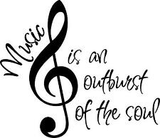 MUSIC IS AN OUTBURST OF THE SOUL vinyl wall art sticker saying quote words home