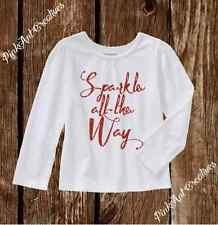 Sparkle All The Way Christmas - Long Sleeve Tshirt 2T - 5T Toddler Girl Outfit