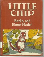 Little Chip of Willow Hill by Berta Hader and Elmer Hader (1958, Kids Hardback)