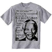 NELSON MANDELA DO NOT JUDGE QUOTE - NEW COTTON GREY TSHIRT