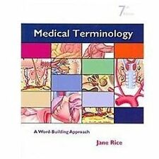Medical Terminology : A Word Building Approach and Medical Terminology...