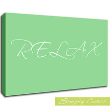 11496-RELAX-Green-QUOTE Canvas Art Wall Print (A1 Size)