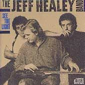 LN OOP! The Jeff Healey Band See the Light 1988 Arista CD ARCD-8553 Blues