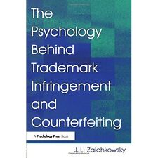 Psychology Behind Trademark Infringement Counterfeiting Zaichkows. 9780805847932