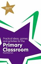 Classroom Gems: Practical Ideas, Games and Activities for the Primary Classroom,