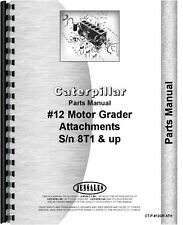 Caterpillar 12 Grader Parts Manual Attachments (SN# 8T1 and Up)