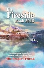 The Fireside Book 2015: Inspirational Thoughts, Poems and Paintings (Annuals 201