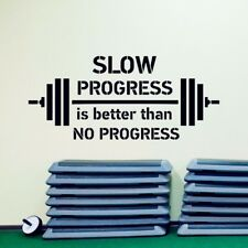 Slow Progress Is Better Than No Progress Gym Quote Wall Art Decal Vinyl Sticker