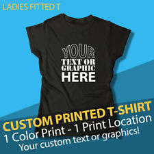 Custom Printed T-shirt Personalized with Your Text or Graphic, Ladies Fitted T