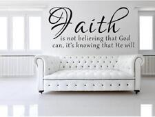 Faith Is Not Believing That God Can Vinyl Wall Decal