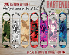 Camo Pattern Bartender Bottle Opener Add Text/Choose Color & Font FREE SPINNER