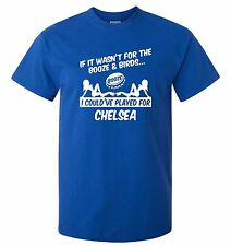 CHELSEA FANS THEMED BOOZE AND BIRDS T-SHIRT