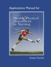 Application Manual for Health and Physical Assessment in Nursing