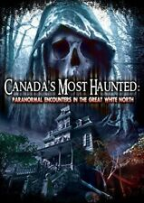 Canadas Most Haunted: Paranormal Encounters In The 889290100 (DVD Used Like New)