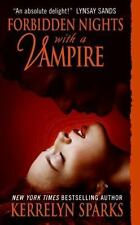 Forbidden Nights with a Vampire by Kerrelyn Sparks (2009, Pb) Paranormal Romance
