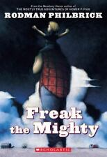 Freak the Mighty by Rodman Philbrick Softcover **Brand New**