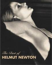 The Best of Helmut Newton: Selections From His Photographic Work Felix, Zdenek/