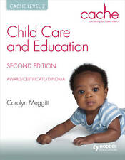 Cache Level 2 Child Care and Education, Award/Certificate/Diploma by Carolyn...