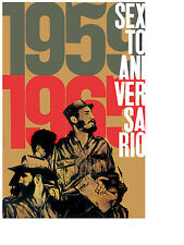 685. Political Cuban Quality Design Poster. Castro's 6th anniversary. History