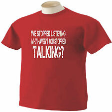 I've Stopped Listening Stop Talking T-Shirt Funny