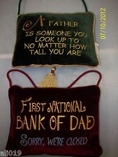 "Father, Dad ""saying"" Pillows  Green, Red  7"" x 9"" with Rope Handle Polyester"