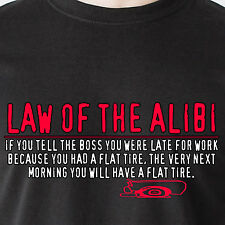 If you tell the boss you were late for work had a flat tire retro Funny T-Shirt