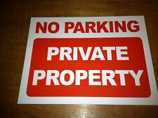 No Parking Private Property Sign Rigid Plastic A3 Size (3r1)