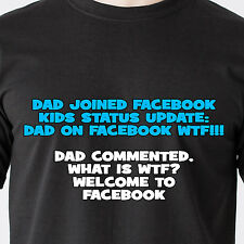 dad joined facebook kids status update: dad on facebook wtf! retro Funny T-Shirt