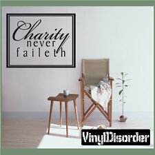 Charity never faileth Christian Vinyl Wall Decal Quotes C009CharityneverII
