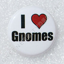 K11 - I heart Gnomes - Love Gnomes, Gnomies, Garden Figures, Magic