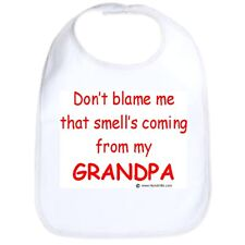 Velco bib Don't blame me smellcoming from my mommy daddy grandma grandpa sister