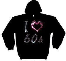I LOVE SIXTIES 60S HEAVYWEIGHT CRYSTAL  HOODY  HOODIES (any size)
