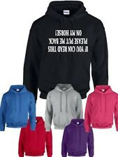 IF YOU CAN READ THIS PLEASE PUT ME BACK ON MY HORSE~FUNNY HORSE RIDING HOODIE