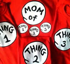 DR SEUSS MOM of thing 1 2 3 4 ETC DAD of GRANDPA of GRANDMA of T SHIRT ALL SIZES