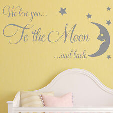 Baby Wall Sticker Quote - We Love You to Moon Child Nursery Bedroom Decal Art