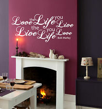 BOB MARLEY WALL QUOTE STICKER Love the life you live | decal graphic mural WQA11