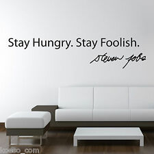 Adesivo da parete Steve Jobs Stay Hungry Foolish Vinyl Wall Stickers Decals