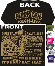 HUMP DAY CAMEL COMMERCIAL ADULT YOUTH FRONT & BACK -T-SHIRT SMALL THRU 5XL FUNNY