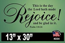 """#234 Wall Decal ~ THIS IS THE DAY THE LORD HATH MADE REJOICE - 13"""" x 30"""""""