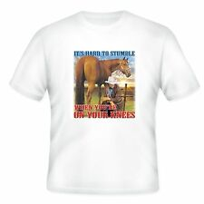 Christian T-shirt Cowboy Hard to Stumble When You're On Your Knees
