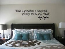 Maya Angelou Listen to Yourself - Voice God Inspirational Wall Quote Vinyl Decal
