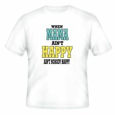 FAMILY T-shirt When Mama Ain't Happy Ain't Nobody Happy mom mother