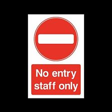 No Entry Staff Only Sign, Sticker - All Sizes & Materials -  (PAR99)