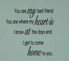 YOU ARE MY BEST FRIEND WHERE MY HEART IS Vinyl Wall Decal Sticker Word Art NEW!